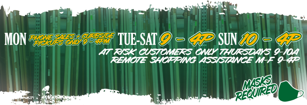 Hours of Operation (click banner for more details): Mon Phone Service & Curbside Pickup only 9-4p, Tue-Sat Open 9-4p, Sun Open 10-4p. At risk shoppers only every Thursday from 9-10a, remote shopper assistance M-F, 9-4p. Masks required.