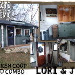 Chicken Coop/Shed Combo - Submitted by Lori & Jon - Truly an example of one person's trash being another's treasure.