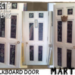 Chalkboard Door - Submitted by Martha - An inspirational finish for an incomplete home project.