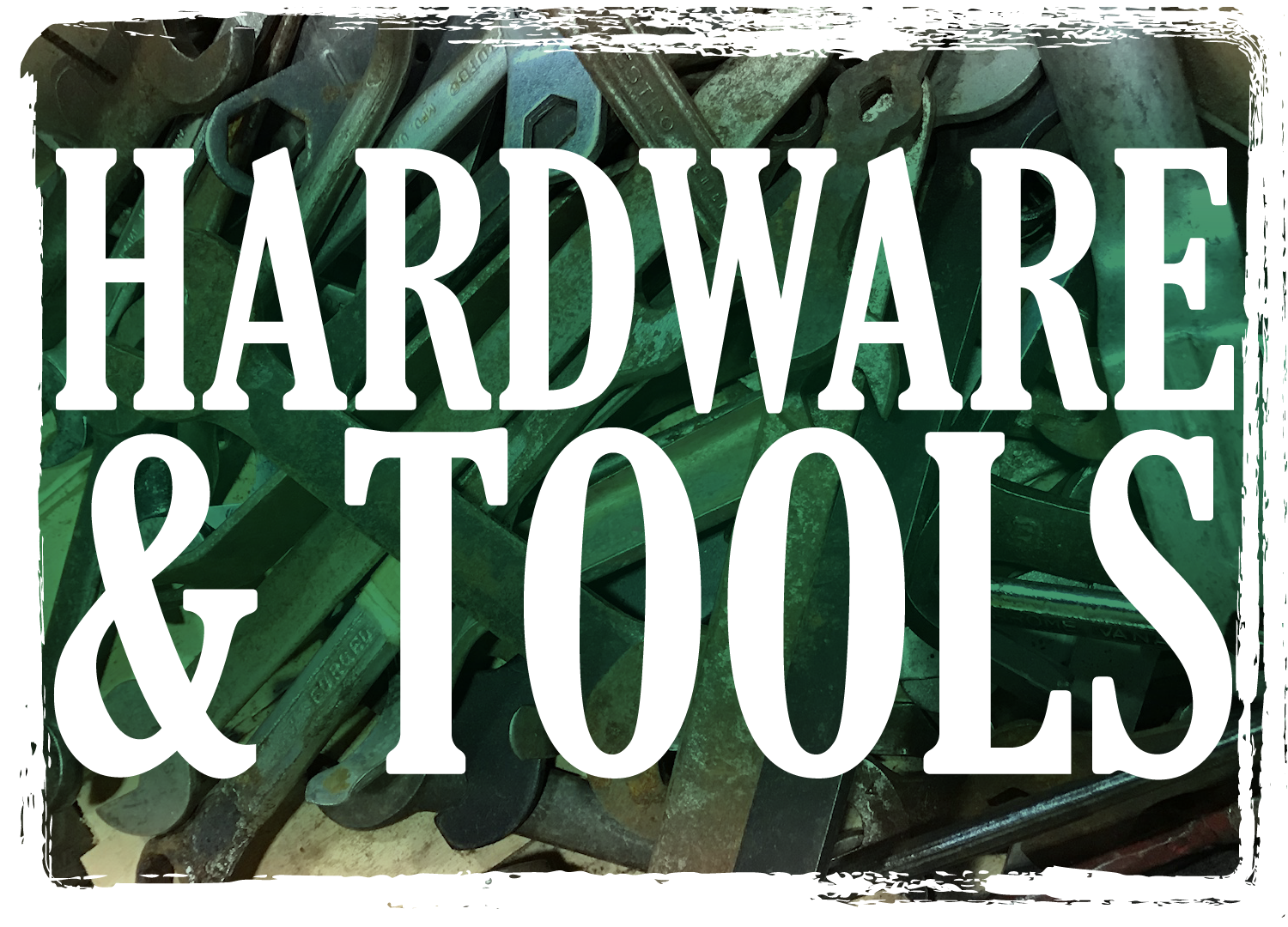 Hardware and Tools - Click for guidelines